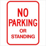 No Parking or Standing Sign