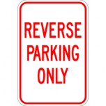 Reverse Parking Only