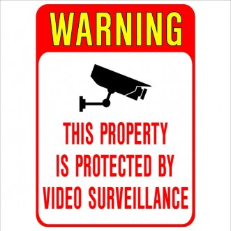 Warning This Property Protected By Video Surveillance