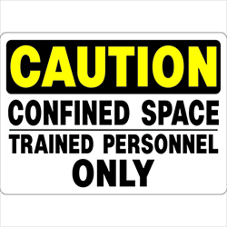 Confined Space CAUTION Trained Personnel Only SKU SSCS004