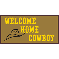 Welcome Home Cowboy