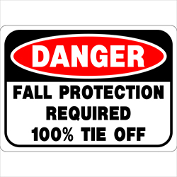 Fall Protection Required 100 Tie Off Label Model Sign